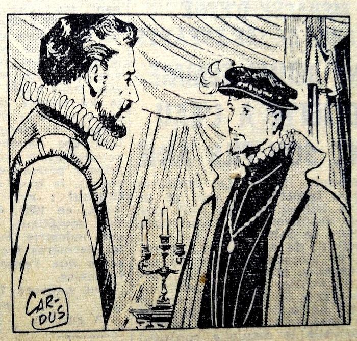 Le beau héros face-à-face avec le duc de Guise. Lequel est le plus grand, vivant ?