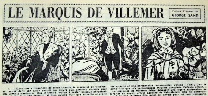 Les trois premières cases du Marquis de Villemer. D'autres œuvres ont davantage fait la réputation de la dame de Nohant que cette histoire d'amour.