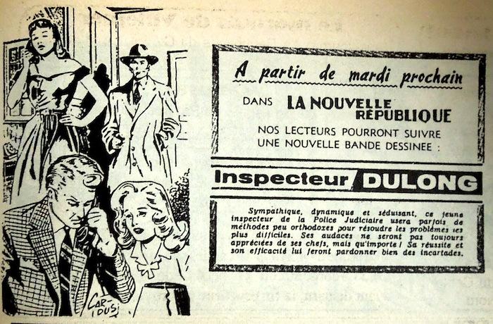 Bande annonce avec un texte très rock n'roll de la NR pour présenter l'inspecteur Dulong. Avait-on peur de choquer dans les chaumières. Il n'y avait pourtant pas de quoi…