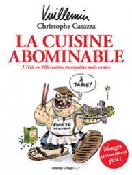 La cuisine abominable de casazza et vuillemin case d part for Cuisinier humoristique