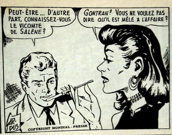 Bien vu le fume-cigare (référence à Milton Caniff et toutes les femmes fatales de la BD ?). On distingue parfaitement le graphisme très reconnaissable de la signature de Cardus.
