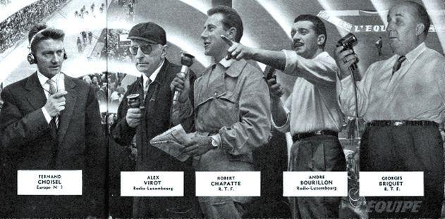 Fernand Choisel, Alex Virot, Robert Chapatte (qui commençait une magnifique carrière), André Bourillon et Georges Briquet : tous ces commentateurs radio tenaient en haleine la France (en 1957) qui suivait passionnément le Tour, l'oreille collée au poste.