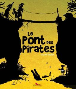 le pont des pirates (2)