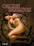 orgies barbares