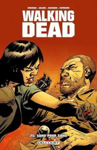walking-dead-tome-25-sang-pour-sang-delcourt