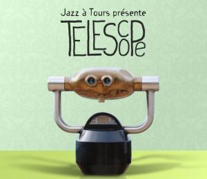 taper dans l oeil du t lescope de jazz tours jazzocentre. Black Bedroom Furniture Sets. Home Design Ideas