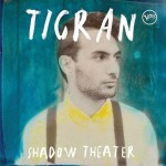 tigran shadow