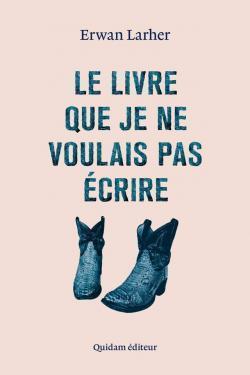 CVT_Le-livre-que-je-ne-voulais-pas-ecrire_3359