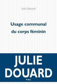 usage-communal-du-corps-feminin-par-julie-douard_4800832